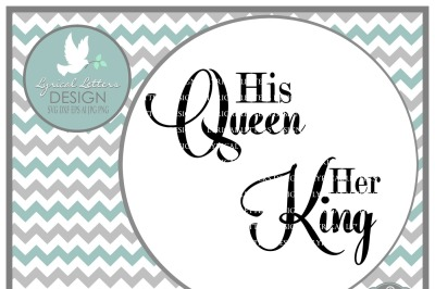 His Queen Her King Svg.Wedding Svg
