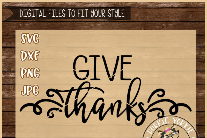 Free Give Thanks Cut File Crafter File Free Svg Cut Images
