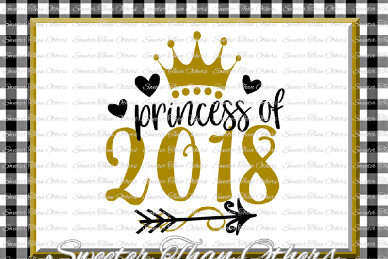 Princess Of 2018 Svg New Year 2018 Svg Dxf Silhouette Studios