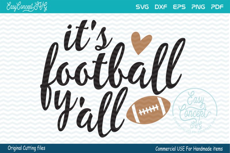 Free It S Football Y All Crafter File Free Svg Png Downloads Compatible With Cameo Silhouette Studio Cricut