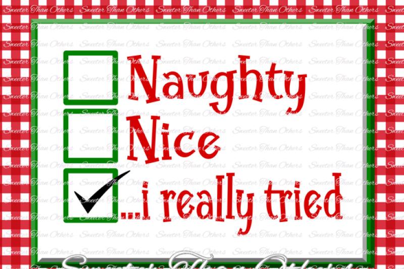 Naughty Nice Svg Silhouette Christmas Svg Dxf Silhouette Studios