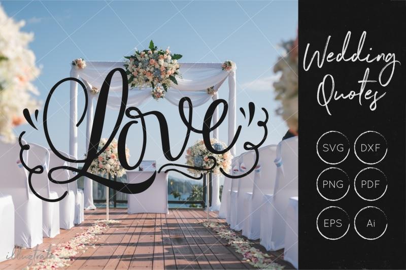 Free Love Svg Cut File Wedding Quotes Wedding Svg Crafter File All Free Svg Cut Quotes Files
