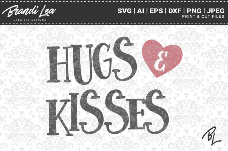 Hugs Kisses Svg Cutting Files Scalable Vector Graphics Design Free Home Icon Silhouette Whatsapp Logo Instagram Logo