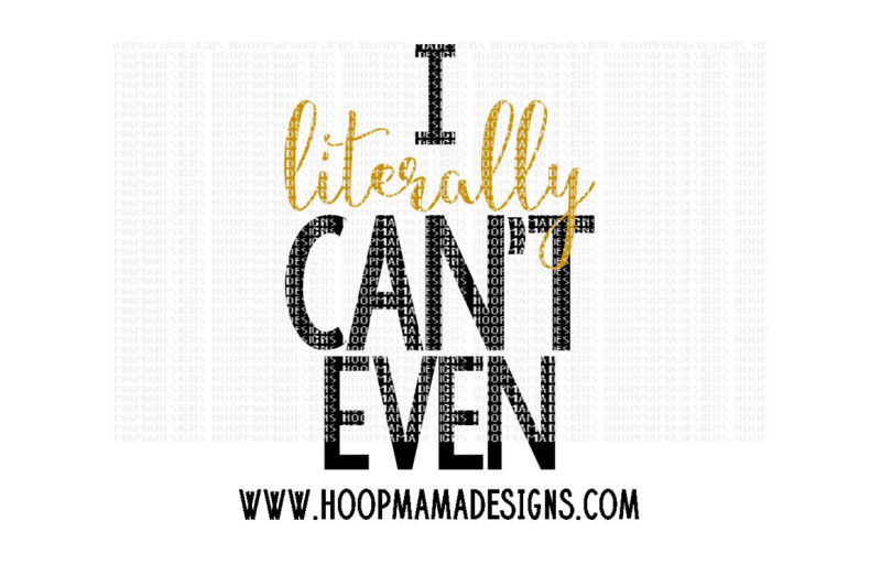 Free I Literally Can T Even Crafter File Best Free Svg Png Download Gallery By Caluya Design
