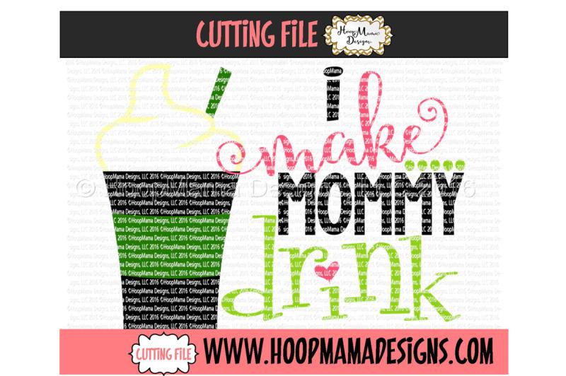 Download Free I Make Mommy Drink Crafter File