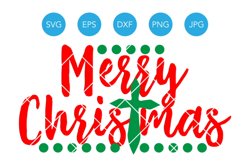Free Merry Christmas Cross Svg Merry Christmas Svg Christmas Svg Christmas Cut File Christmas Cutting File Christmas Dxf Christmas Clipart Crafter File Svg Cut Files All And Free Dxf