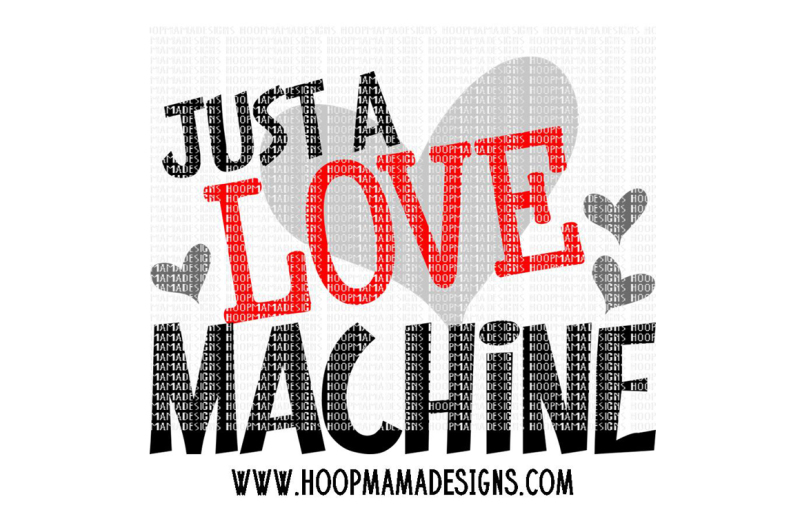 Free Just A Love Machine Crafter File 3d Svg File Free