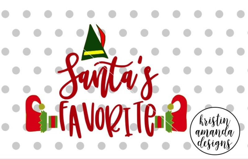 Santa S Favorite Christmas Elf Svg Dxf Eps Png Cut File Cricut