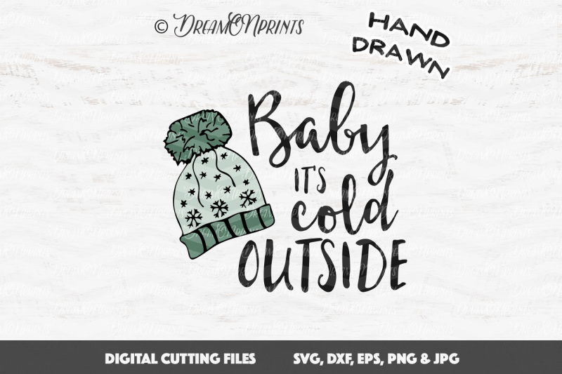 Free Baby It 39 S Cold Outside Svg Vector Crafter File