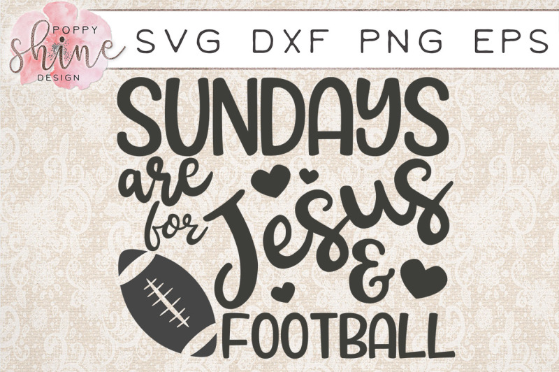 Download Football Svg * Sundays Are For Jesus & Football Cut File PNG