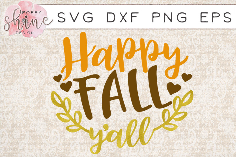 Free Happy Fall Ya Ll Svg Png Eps Dxf Cutting Files Crafter File The Big List Of Places To Download Free Svg Cut Files