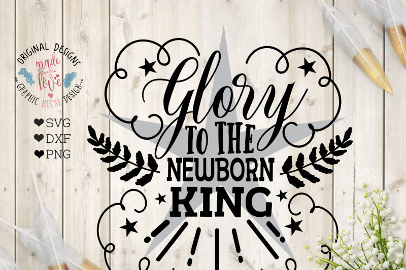 Glory To The Newborn King Cut File Design Free Delete Svg Icon