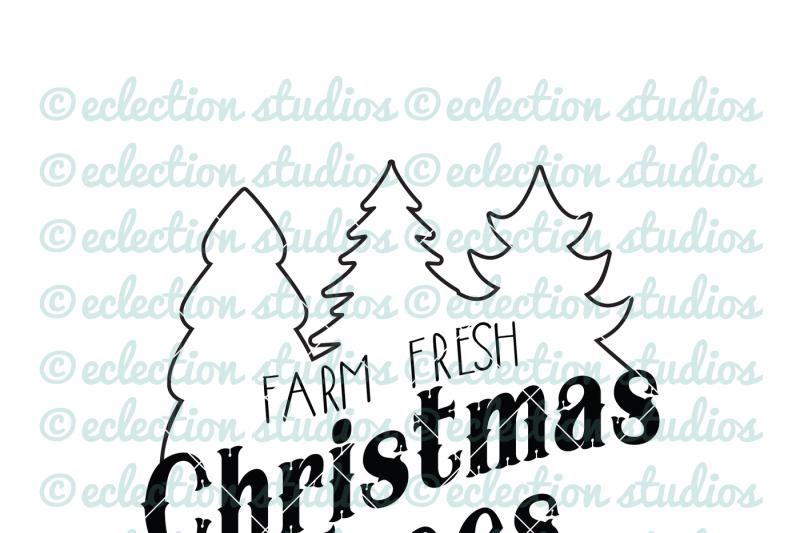 Farm Fresh Christmas Trees Svg.Free Farm Fresh Christmas Trees Svg Crafter File Download