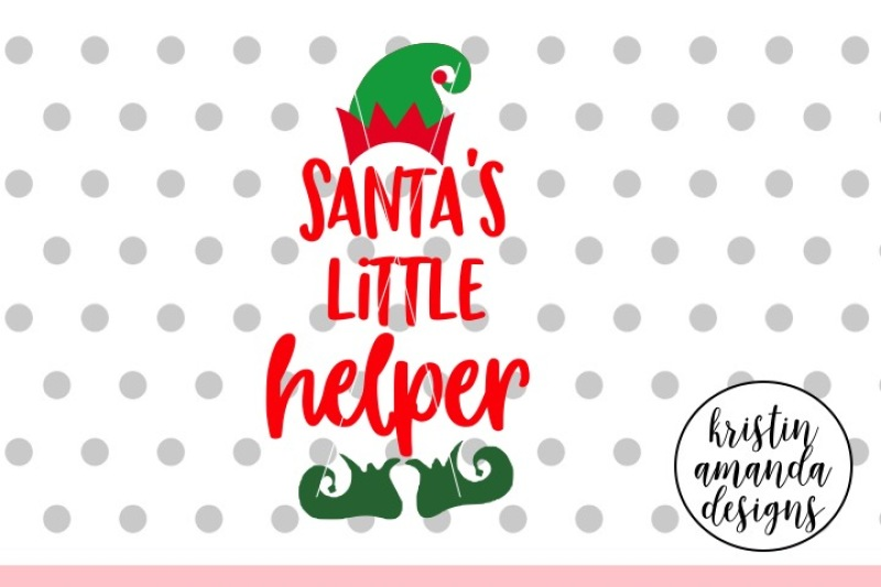Santa's Little Helper Christmas SVG DXF EPS PNG Cut File ...