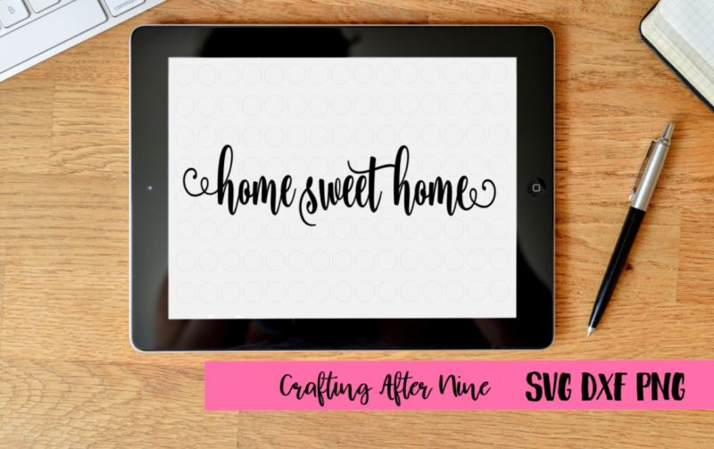 Download Free Home Sweet Home Svg Crafter File