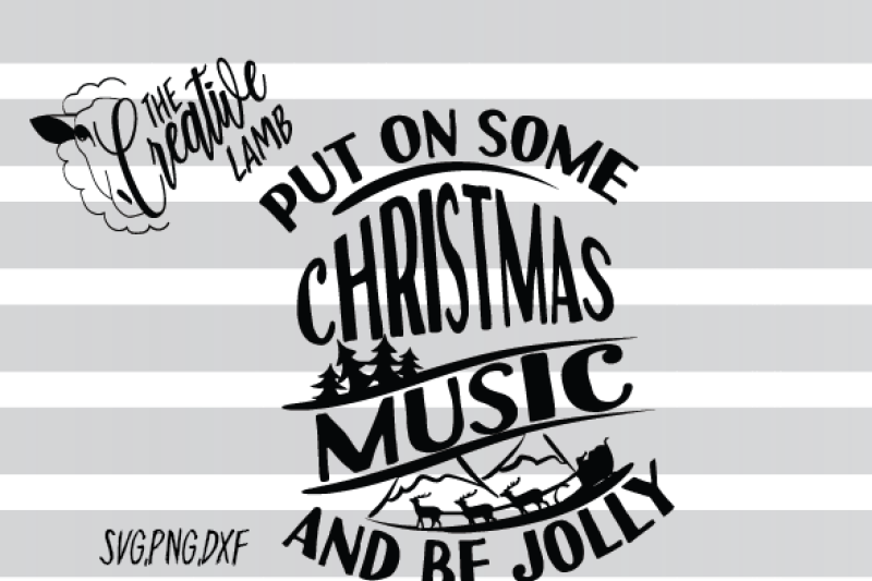 Christmas Svg Christmas Music Svg Holiday Svg Jolly Svg By The
