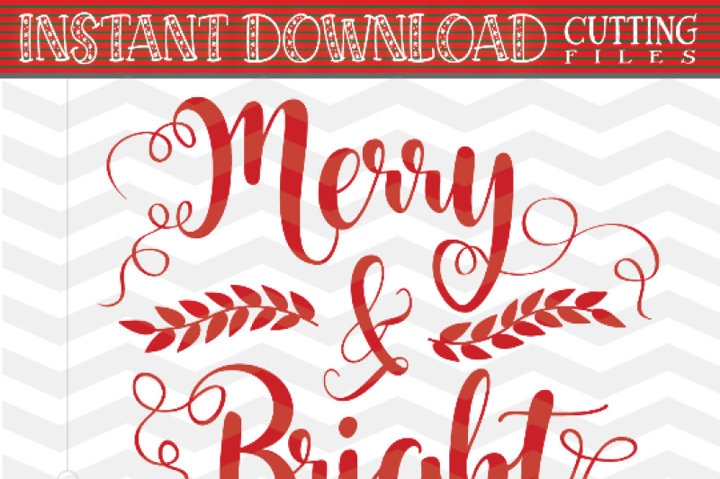 Free Merry And Bright Svg Christmas Svg Xmas Svg Christmas Cutting File Svg Christmas Saying Svg Dxf Eps Png Jpg Pdf Crafter File Free