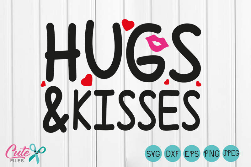 Free Hugs And Kisses Svg Xoxo Svg Lips Svg Happy Valentines Day