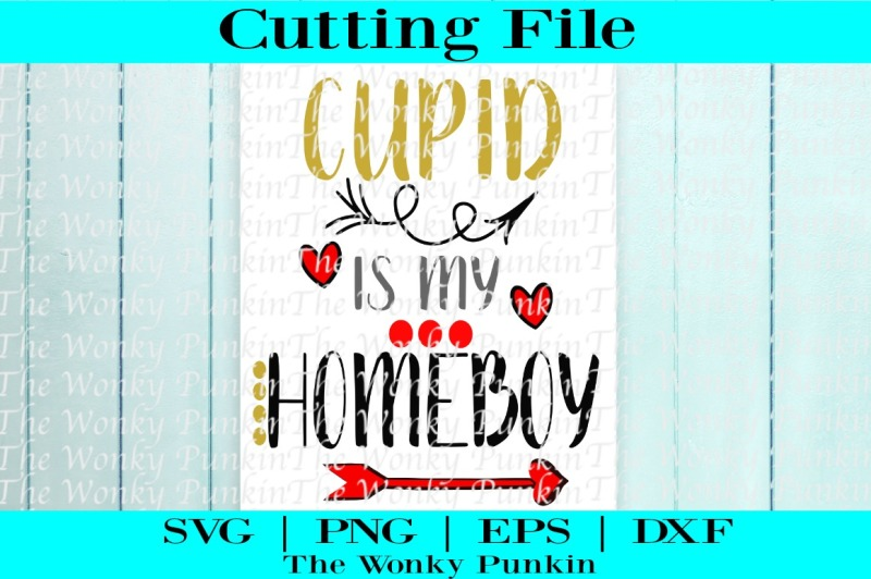 Free Cupid Is My Homeboy Svg Free Kayak Svg File