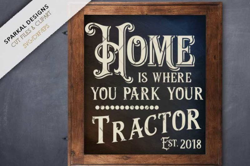 Home Is Where You Park Your Tractor Cutting File Scalable Vector Graphics Design Free Anchor Svg Images
