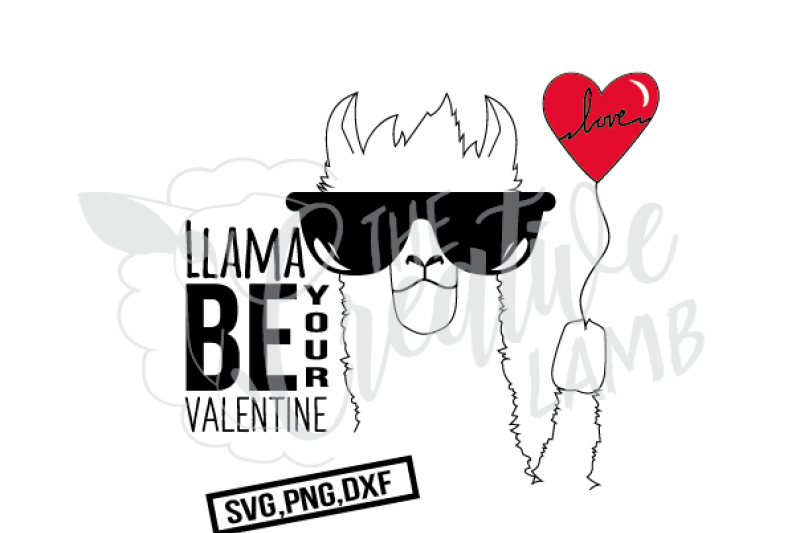 Llama Be Your Valentine By The Creative Lamb Thehungryjpeg Com