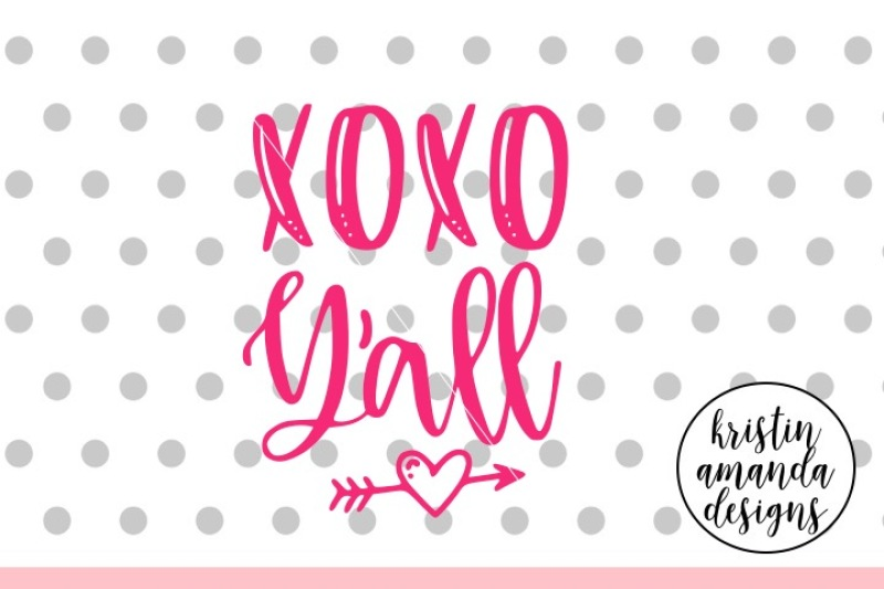 Free Xoxo Y All Valentine S Day Svg Dxf Eps Png Cut File Cricut Silhoue Crafter File Free Download Svg Files Vector Icon