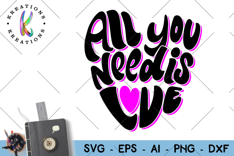 Download All you need is love svg Valentine's Day Design - Free SVG ...