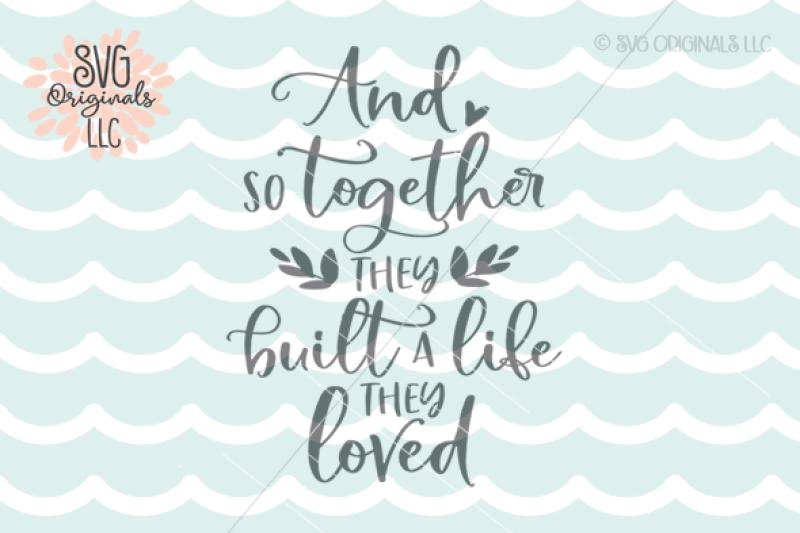 Love Svg Cut File Wedding Family Life By Svg Originals Llc