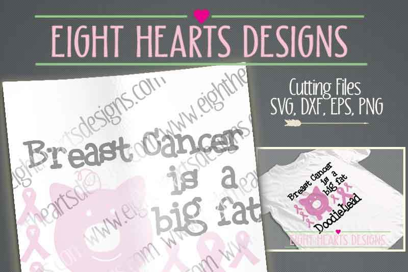 afba0efd Breast Cancer is a big fat Doodiehead Design By Eight Hearts Designs    TheHungryJPEG.com