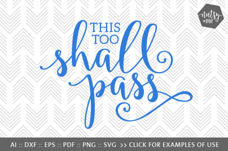 This Too Shall Pass Svg Png Vector Cut File Design Free Svg Files Australian