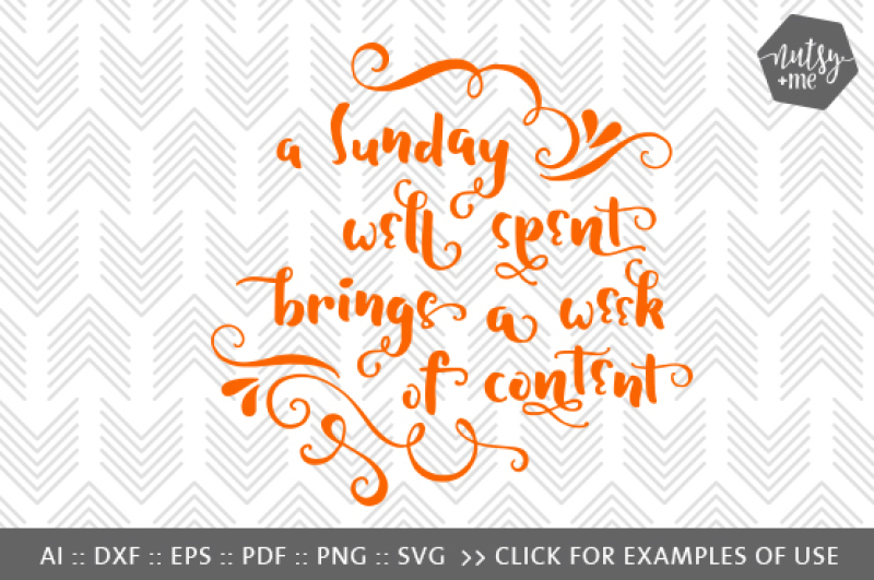 A Sunday Well Spent Svg Png Vector Cut File By Nutsy Me