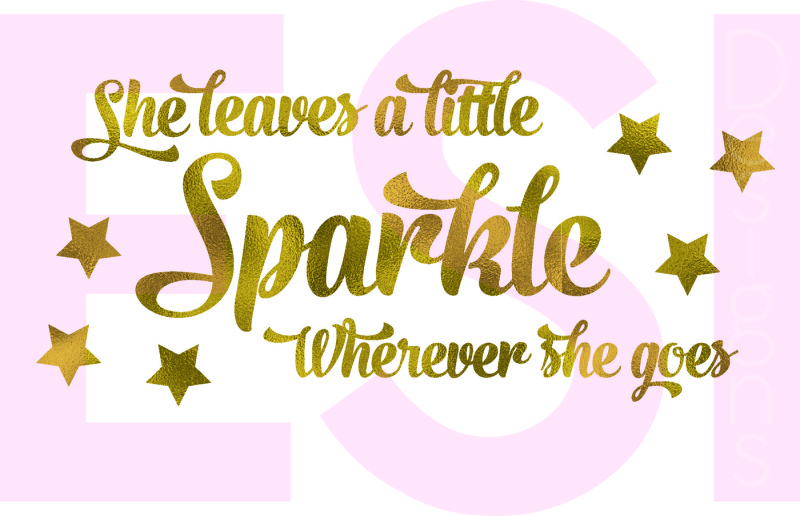 image regarding She Leaves a Little Sparkle Wherever She Goes Free Printable called Totally free She leaves a very little Sparkle any place she goes Quotation