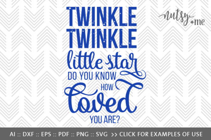 Twinkle Twinkle Svg Png Vector Cut File By Nutsy Me