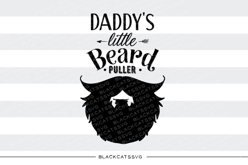 Download Free Daddy'S Little Beard Puller Svg Crafter File