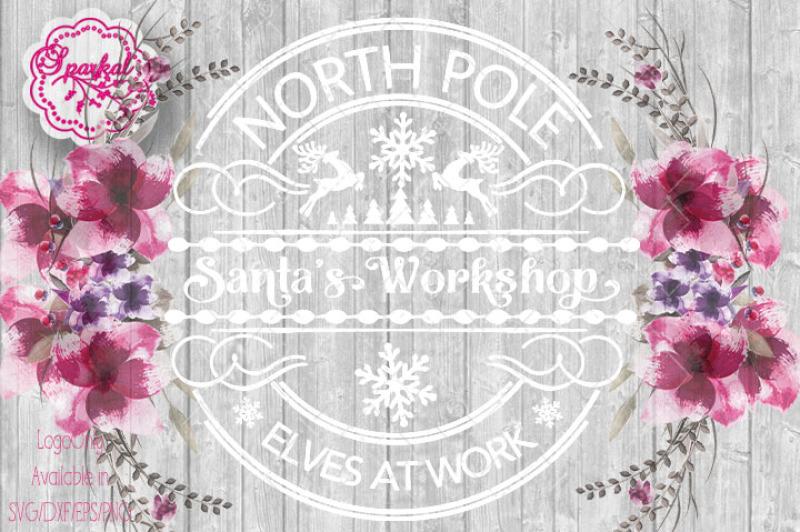 Santa S Workshop Logo Style Cut File Svg Dxf Eps Png By Sparkal Designs Thehungryjpeg Com