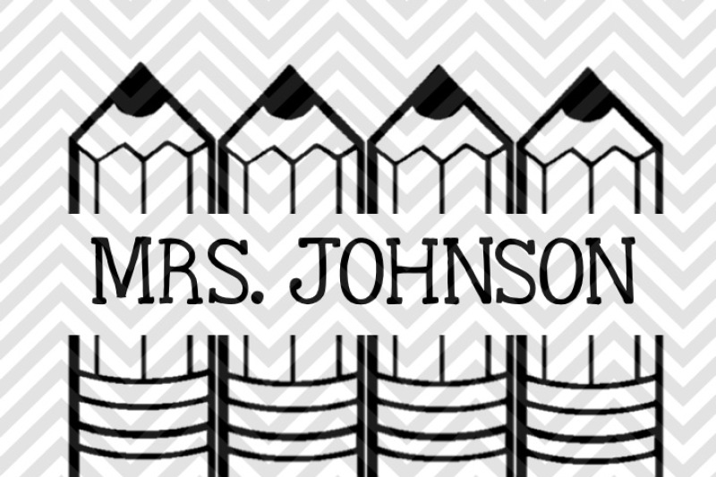 Pencils Monogram Teacher Name Tag Svg And Dxf Cut File By Kristin