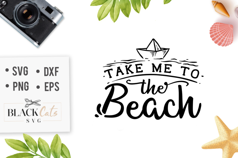 Download Free Take Me To The Beach Svg File Crafter File