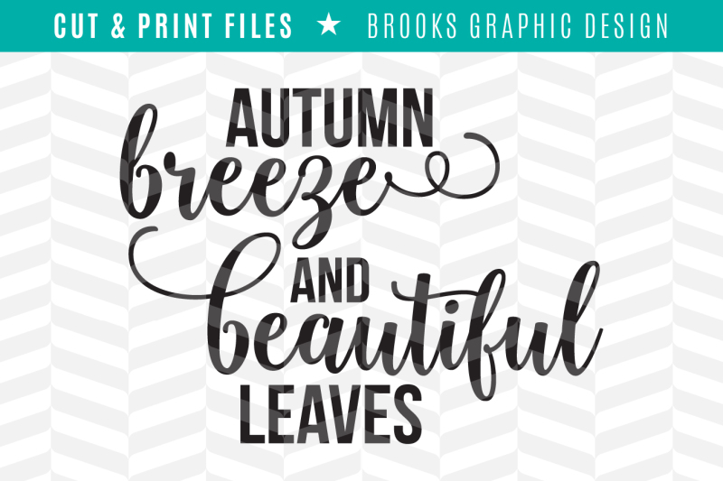 Free Autumn Breeze Dxf Svg Png Pdf Cut Print Files Svg Free Download Svg Files Love