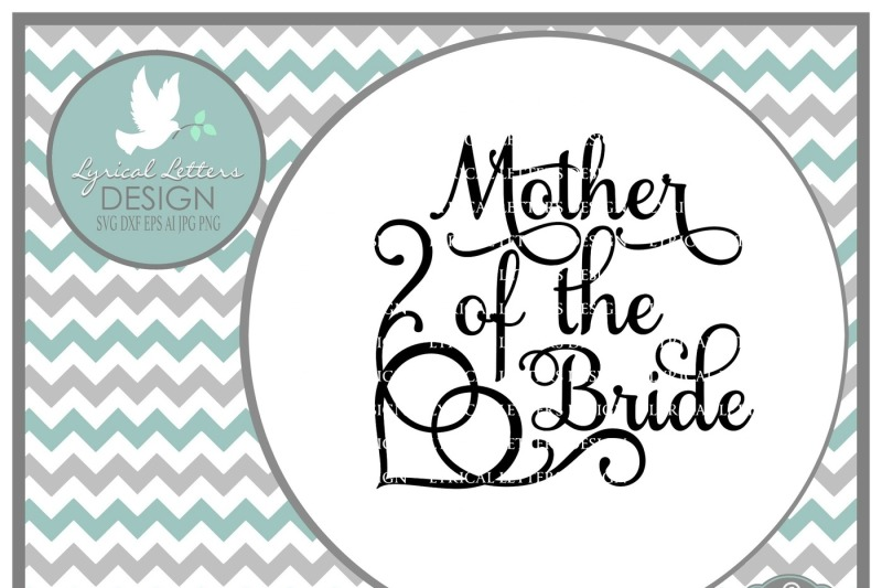 Free Mother Of The Bride Svg Dxf Eps Ai Jpg Png Crafter File