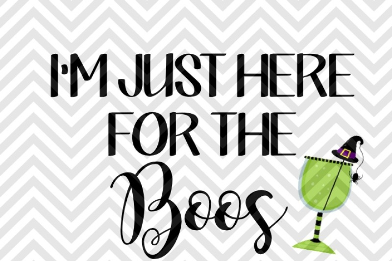 ec9788afe5d I m Just Here for the Boos Halloween SVG and DXF Cut File • PNG • Vector •  Calligraphy • Download File • Cricut • Silhouette By Kristin Amanda Designs  SVG ...