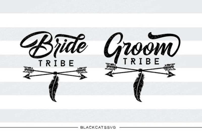 Bride Tribe Groom Tribe Svg File Cutting File By Blackcatssvg