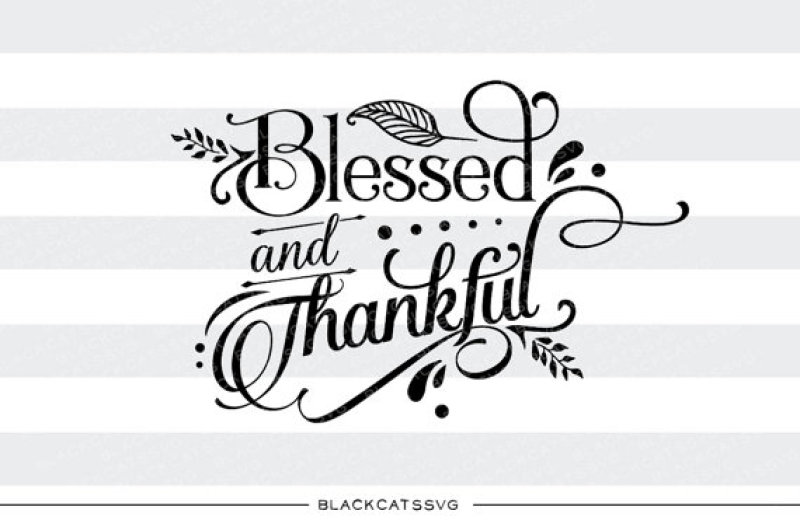 View Blessed And Thankful – Svg File Crafter Files