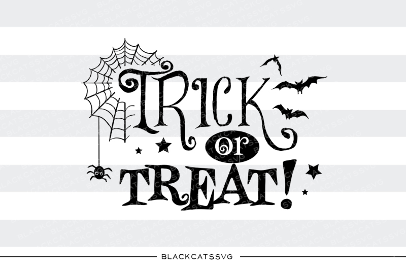 Trick Or Treat Svg File Scalable Vector Graphics Design Cut Files Design Vector