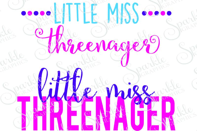 Little Miss Threenager Cut File Set Design Design Bundles