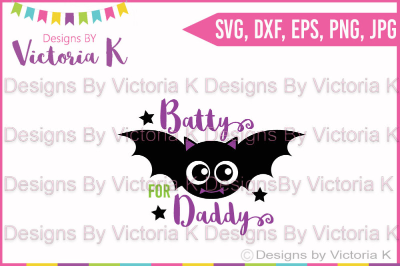 Batty For Daddy Svg Dxf Cricut Silhouette Cut File Design Free Download Svg Files Cowgirl