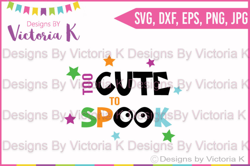 Free Too Cute To Spook Stars Halloween Svg Dxf Cricut Silhouette Svg The Best Free Svg Cricut Silhouette Files Images