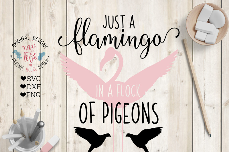 Download Free Just A Flamingo In A Flock Of Pigeonsá Crafter File