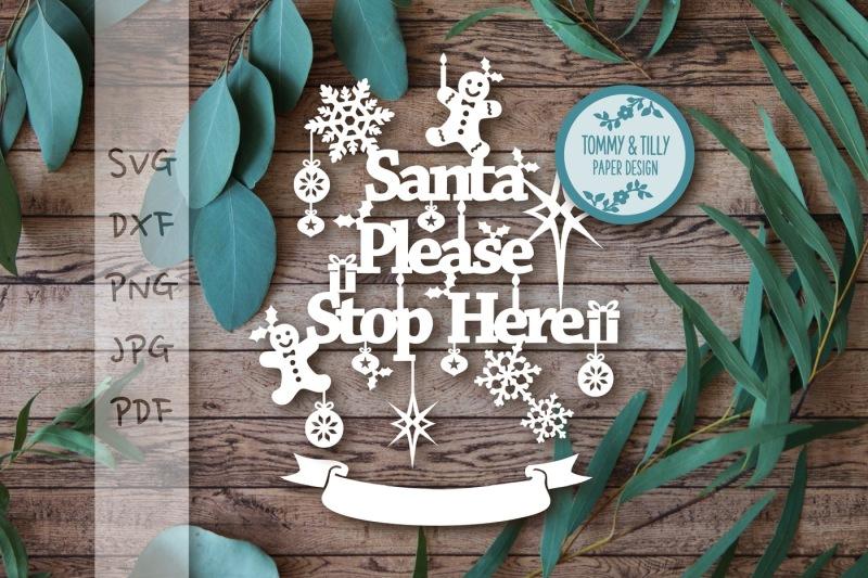 Santa Please Stop Here Svg Dxf Png Pdf Jpg Design Download Free 10000 Svg Cut Files