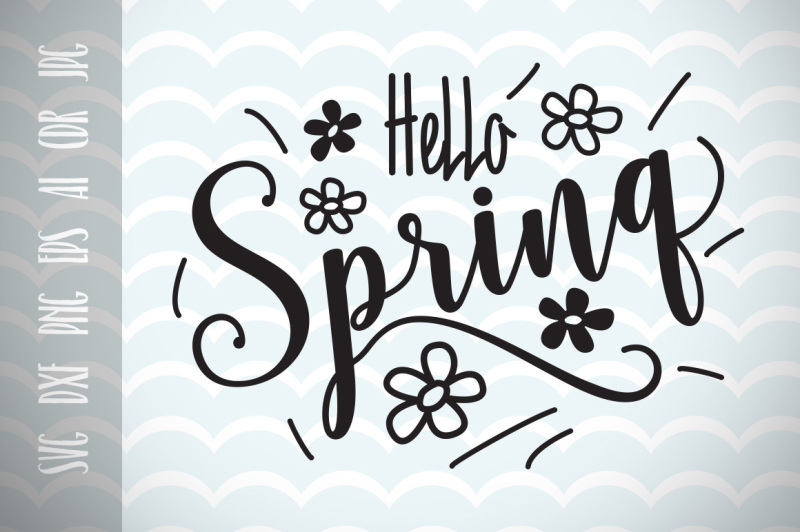 Hello Spring Svg Vector Image Printable Cut File Design Free Download Svg Files Food And Drinks