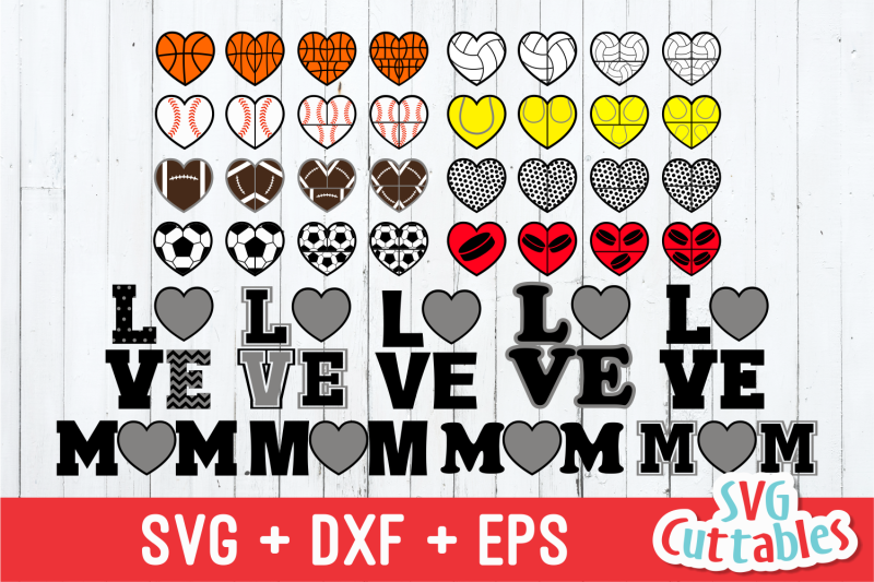 Sports Balls Love Mom Hearts By Svg Cuttables Thehungryjpeg Com